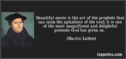 Beautiful music is the art of the prophets that 