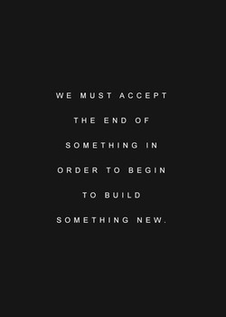 WE MUST ACCEPT 