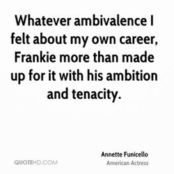 Whatever ambivalence I 
