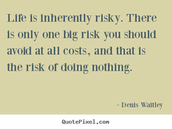 Lire Is inherently risky. There 