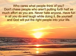 Who cares what people think of you? 