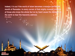 Indeed, it is as if the world of Islam becomes a mosque during he 