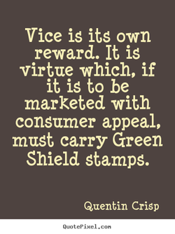 Vice is its own 