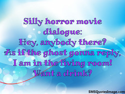 Silly horror movie 