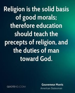 Religion is the solid basis 