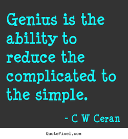 Genius is the 