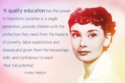 •A quality education has the power 