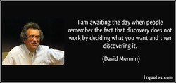 I am awaiting the day when people 