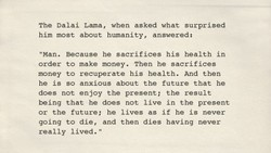The Dalai Lama, when asked what surprised 