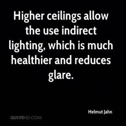 Higher ceilings allow 