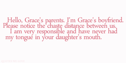 Hello, Grace's parents. I'm Grace's boyfriend. 