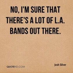 NO, I'M SURE THAT 