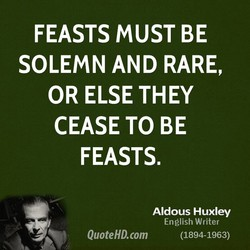 FEASTS MUST BE 
