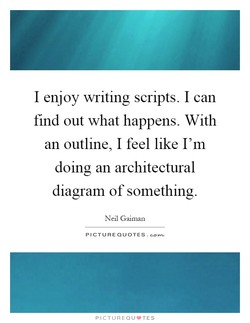 I enjoy writing scripts. I can 