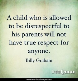 A child who is allowed 