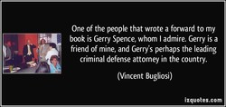 One of the people that wrote a forward to my 