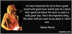 It's more important for me to have a good 