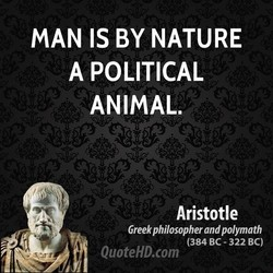 MAN IS BY NATURE 