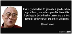 It is very important to generate a good attitude, 