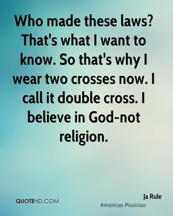 Who made these laws? 
