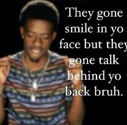 They gone 