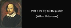 What is the city but the people? 