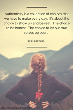 Authenticity is a collection of choices that 