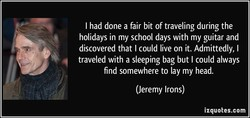 I had done a fair bit of traveling during the 