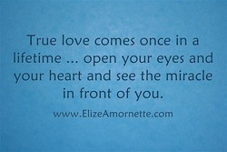 True love comes once in a 
