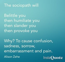 The sociopath will 