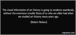 The visual information of art history is going to students seamlessly, 