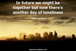 In future we might be 