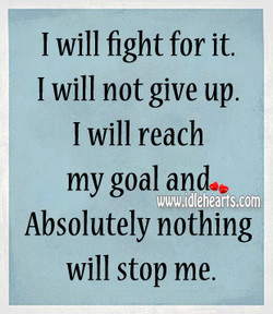 I will fight for it. 