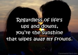 Regardless of life'S 