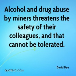 Alcohol and drug abuse 