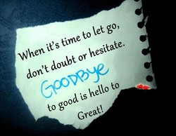 When it's time to let go, 