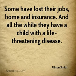 Some have lost their jobs, 