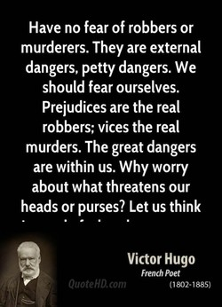 Have no fear of robbers or 