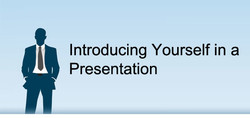 Introducing Yourself in a 