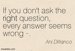 If you donlt ask the 