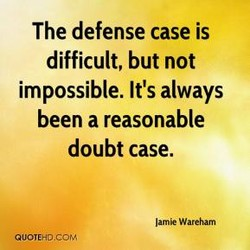 The defense case is 