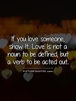 If you love someone, 