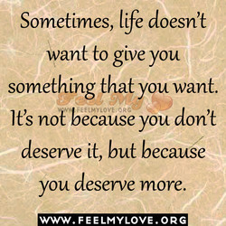Sometimes, life doesn't 