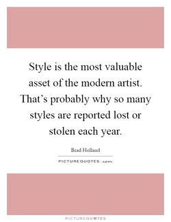 Style is the most valuable 