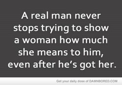 A real man never 