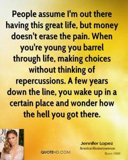 People assume I'm out there 