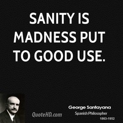 SANITY IS 