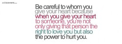 Be carefulto 