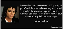 I rememeber one time we were getting ready to 
