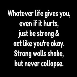 Whatever life gives you, 